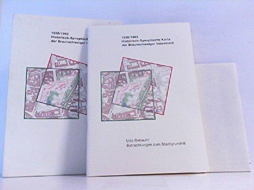 1938 / 1993 Historisch-Synoptische Karte der Braunschweiger Innenstadt. Betrachtungen zum Stadtgrundriß.