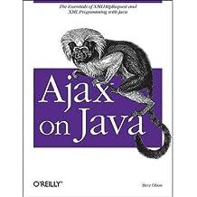 [(Ajax on Java )] [Author: Steve Douglas Olson] [Mar-2007]