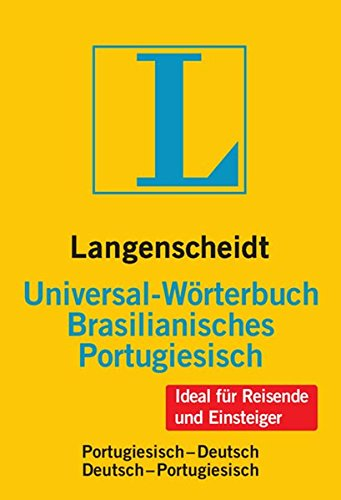 Langenscheidt Universal-Wörterbuch Brasilianisches Portugiesisch: Brasilianisch-Deutsch/Deutsch-Brasilianisch (Langenscheidt Universal-Wörterbücher)