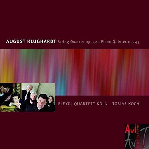Klughardt: String Quartet in F Major, Op. 42 & Piano Quintet in G Minor, Op. 43
