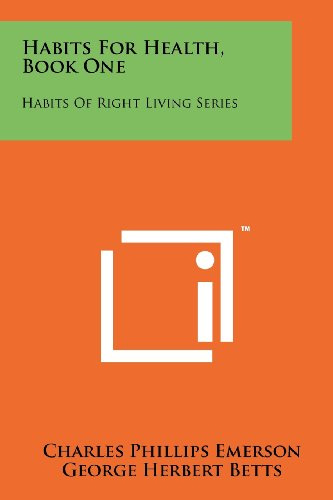 Habits for Health, Book One: Habits of Right Living Series (Bett Emerson)