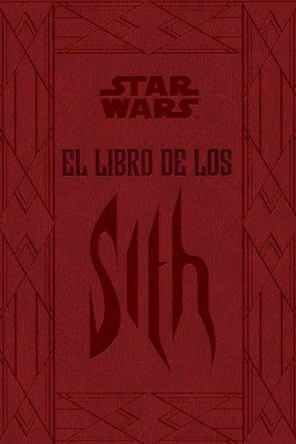 STAR WARS: El libro de los Sith (SW Ilustrados) por Varios autores