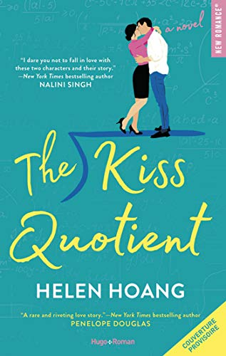 The kiss quotient par [Hoang, Helen]