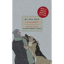 My Dog Tulip (New York Review Books Classics) (English Edition)