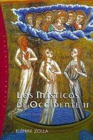 Los místicos de Occidente, 2: Místicos medievales (Orígenes) por Elémire Zolla