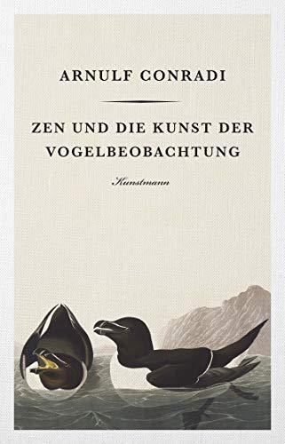 Zen und die Kunst der Vogelbeobachtung
