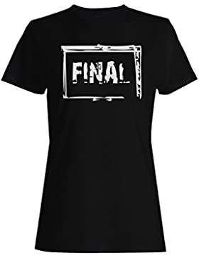 Final, sarcasmo, divertido, sello, vintage camiseta de las mujeres f274f