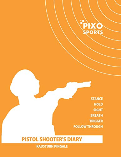 Shooting Diary for Pistol Shooters Diary journal log book