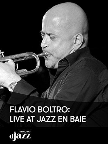 Flavio Boltro: Live at Jazz en Baie