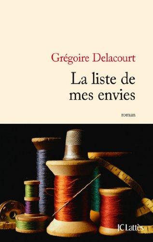 La liste de mes envies (Littérature française) (French Edition)