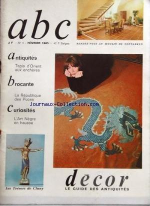 ANTIQUITES BEAUX ARTS CURIOSITES [No 4] du 01/02/1965 - antiquites - tapis d'orient aux encheres - brocante - la republique des puces - curiosites - l'art negre en hausse - les tresors de cluny - au moulin de ventabren