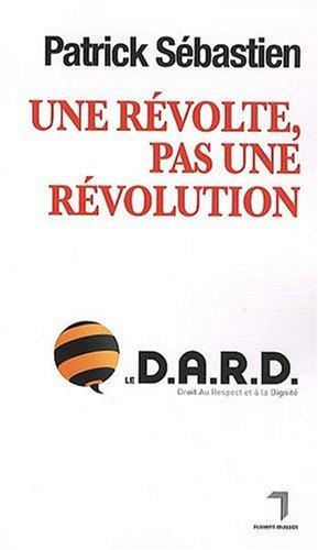 Une révolte pas une révolution