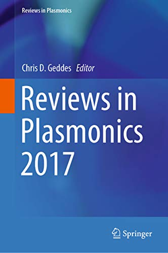 Reviews in Plasmonics 2017 (English Edition)