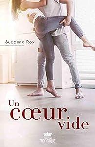 Un Coeur Vide Suzanne Roy Babelio