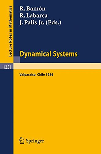 dynamical-systems-valparaiso-proceedings-of-a-symposium-held-in-valparaiso-chile-nov-24-29-1986-lecture-notes-in-mathematics-english-and-french-edition