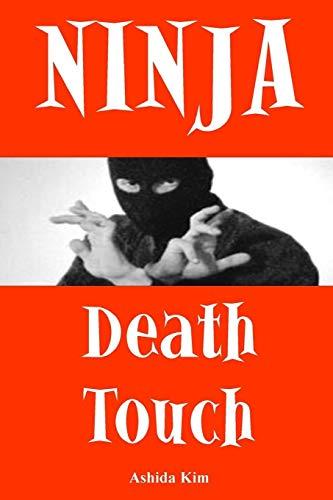 Ninja Death Touch (Dragon Kung Fu Training)