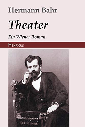 Theater: Ein Wiener Roman