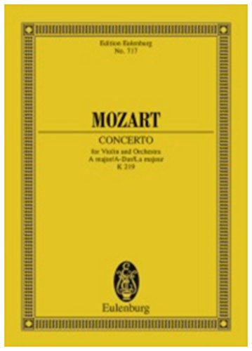 Wolfgang Amadeus Mozart: Concerto No.5, Kv219 in a...