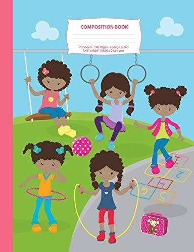 Composition Book: College Ruled - African American Recess Girls - 140 Pages (70 Sheets) - 7.44