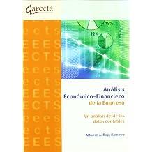 Análisis económico-financiero de la empresa : un análisis desde los datos contables