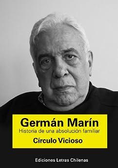 Círculo Vicioso (Historia de una absolución familiar nº 1) de [Marin, German]