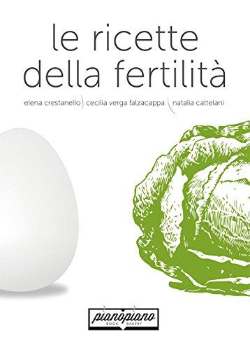 Le ricette della fertilit (saperi e sapori)