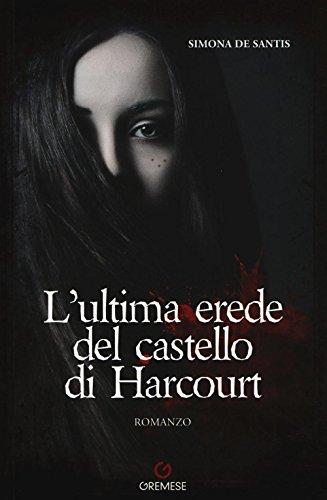 lultima-erede-del-castello-di-harcourt