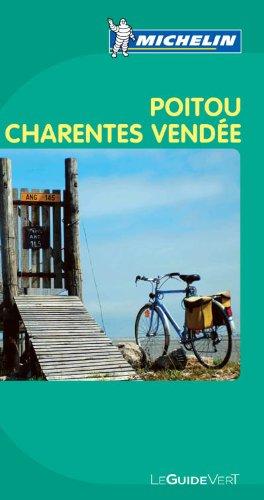 Guides verts Michelin 24: Poitou, Charentes, Vendée
