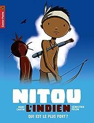 Nitou l'Indien, Tome 5 : Qui est le plus fort ?