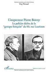 L'inspecteur Pierre Bonny : Le policier déchu de la