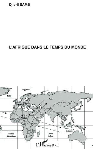 L'Afrique dans le temps du monde par Djibril Samb
