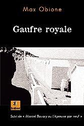 Gaufre royale : Suivi de