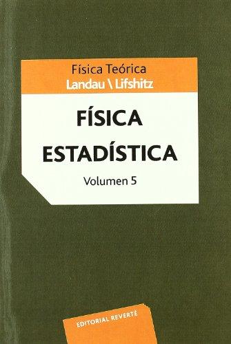 Física Teórica. Física Estadística (Física teórica de Landau)
