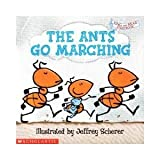 The ants go marching (Sing and read storybook)