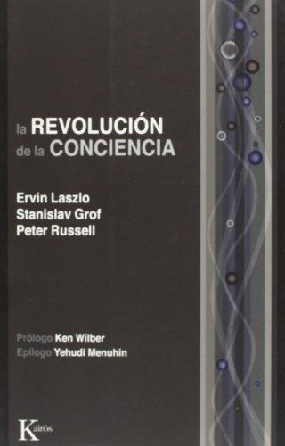 La Revolucion de La Conciencia: Un Dialogo Multidisciplinario por Stanislav Grof M.D.