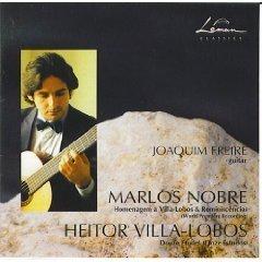 Villa-Lobos:12 Etudes (Douze Etudes) / Nobra: Homenagem a Villa-Lobos & Reminiscencias