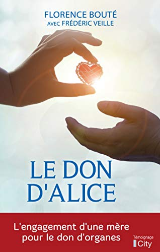 Le don d'Alice (French Edition)