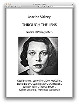 Through the Lens: Studies of Photographers by [Vaizey, Marina]