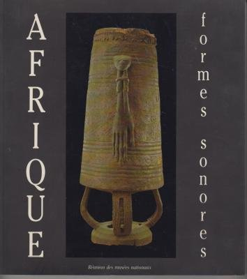 Afrique: formes sonores par Collectif