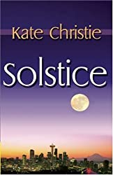 Solstice by Kate Christie (2010-03-16)