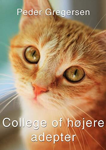 College of højere adepter (Danish Edition)