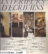 Intérieurs d'écrivains : Hervé Bazin, René Belletto, Tahar Ben Jelloun, Jean-Luc Benoziglio, etc par Francis David (Broché)