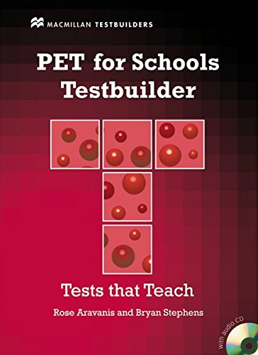 PET for Schools Testbuilder. Libro del estudiante con CD de audio.