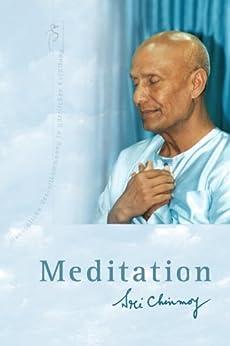 MEDITATION von [Chinmoy, Sri]