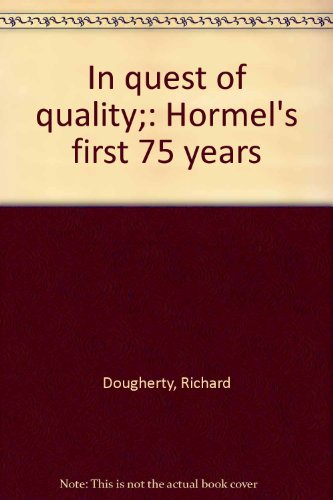 in-quest-of-quality-hormels-first-75-years
