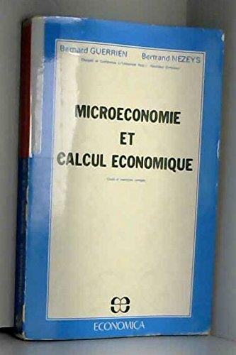 Microéconomie et calcul économique : Cours et exercices corrigés