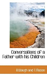 Conversations of a Father with His Children