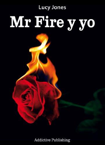 Mr Fire y yo – Volumen 1 por Lucy Jones
