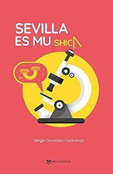 Descargar Libros SEVILLA ES MU SHICA Epub Libre