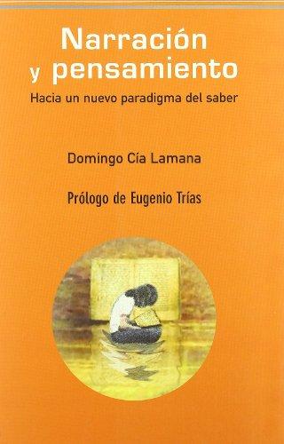 Narracion Y Pensamiento (Pensamiento del presente) por Domingo Cia Lamana